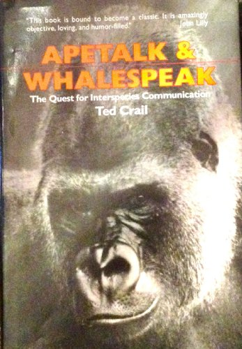 9780874771800: Apetalk and Whalespeak: The Quest for Interspecies Communication