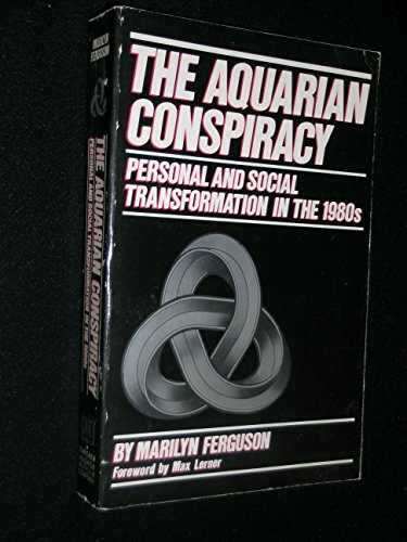 9780874771916: The Aquarian Conspiracy: Personal and Social Transformation in the 1980s