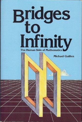 9780874772333: Bridges to Infinity: The Human Side of Mathematics