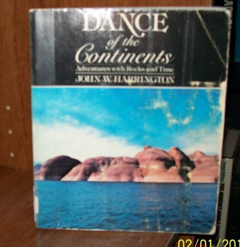Dance of the Continents: Adventures with Rocks and Time
