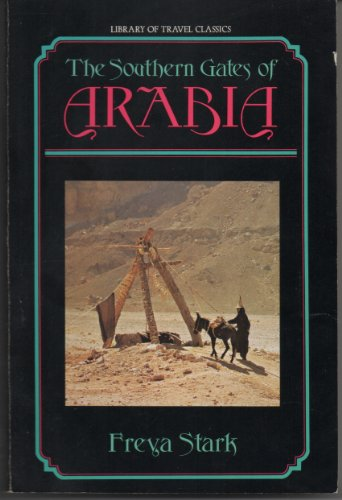 9780874772654: The Southern Gates of Arabia: A Journey in the Hadhramaut