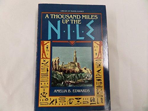 A Thousand Miles up the Nile: Amelia B. Edwards