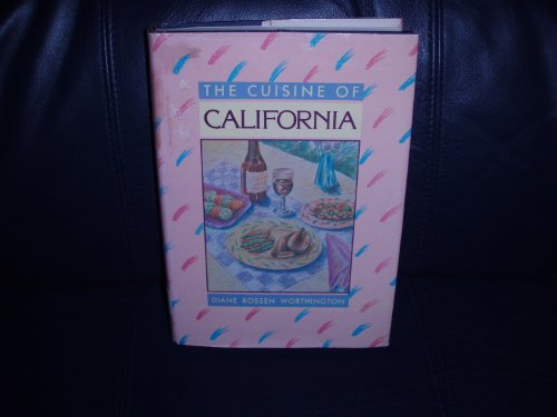 9780874772869: The Cuisine of California