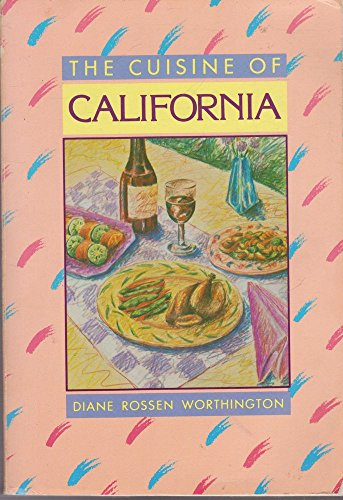 9780874772876: The Cuisine of California
