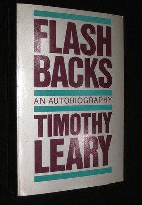 Flashbacks: Leary, Timothy