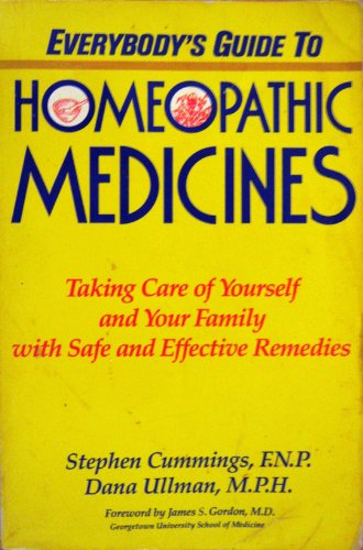 9780874773248: Everybody's Guide To Homeopathic Medicines