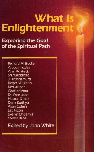 9780874773439: What Is Enlightenment: Exploring the Goal of the Spiritual Path