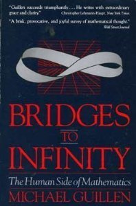 9780874773453: Bridges to Infinity: The Human side of Mathematics