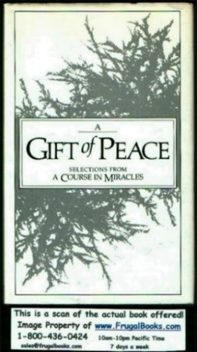 A Gift Of Peace: Selections from A