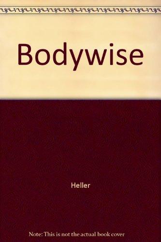9780874774085: Bodywise