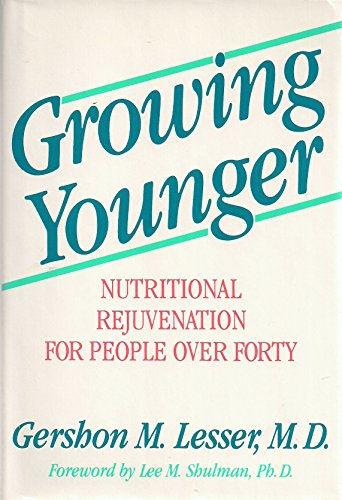 9780874774344: Growing Younger