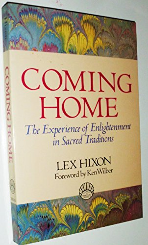 9780874775037: Coming Home: The Experience of Enlightenment in Sacred Traditions (The Library of Spiritual Classics)