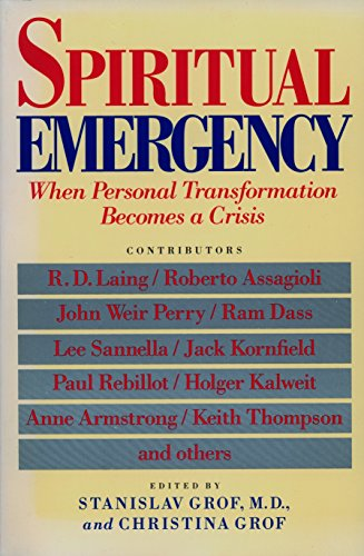 9780874775389: Spiritual Emergency: When Personal Transformation Becomes a Crisis (New Consciousness Reader)