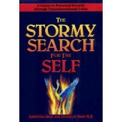 The Stormy Search for the Self: Grof, Christina; Grof, Stanislav