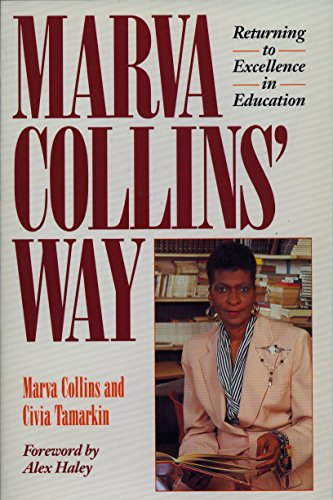 9780874775723: Marva Collins' Way