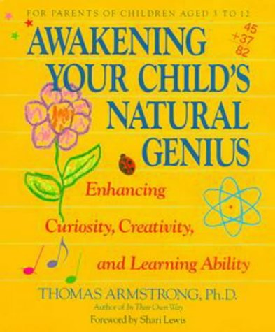 9780874776089: Awakening Your Child's Natural Genius