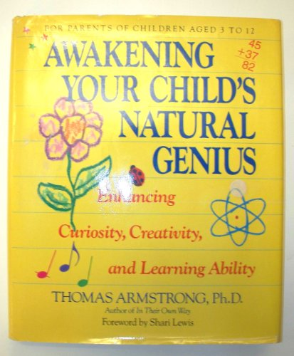9780874776232: Awakening Your Child's Natural Genius