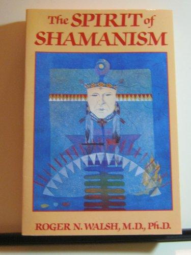 9780874776263: The Spirit of Shamanism
