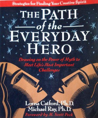 The Path of the Everyday Hero: Lorna Catford, Michael