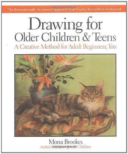 9780874776614: Drawing for Older Children and Teens: The Internationally Acclaimed Method That Teaches You to Draw for Yourself