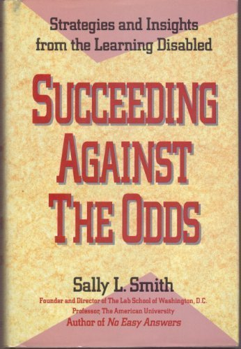 9780874776744: Succeeding Against The Odds: Strategies and Insights from the Learning Disabled