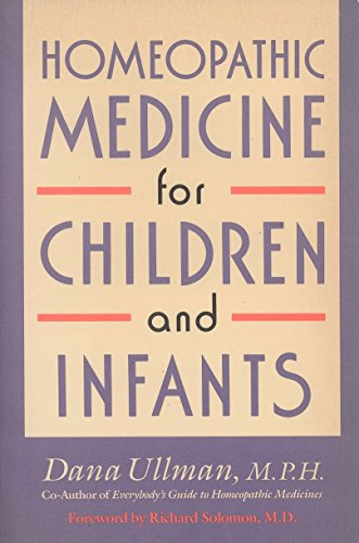 9780874776928: Homeopathic Medicine for Children and Infants
