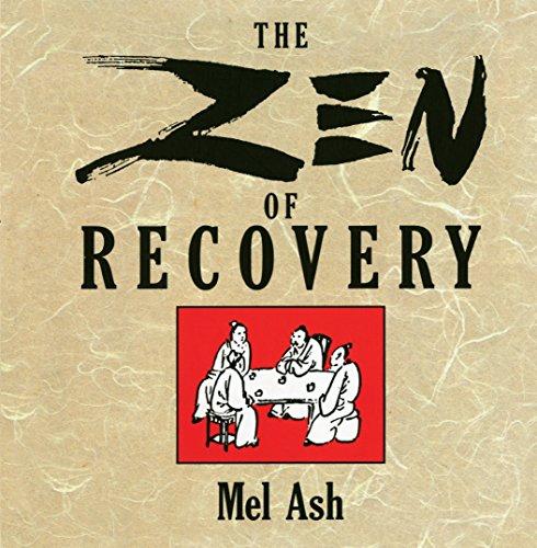 9780874777062: Zen of Recovery