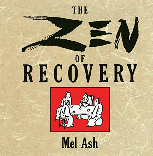 9780874777062: The Zen of Recovery