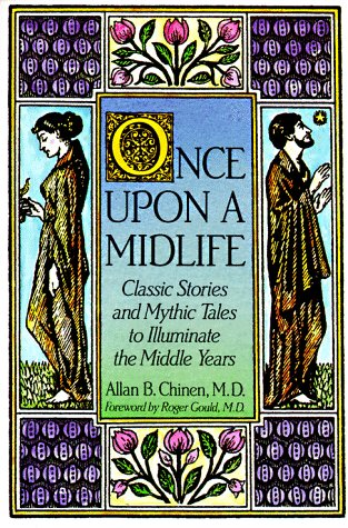 9780874777253: Once Upon a Midlife: Classic Stories and Mythic Tales to Illuminate the Middle Years