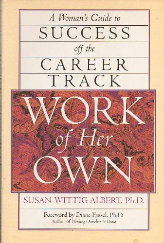 Work of Her Own (0874777674) by Susan Wittig Albert