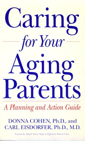 9780874777994: Caring for Your Aging Parents: A Planning and Action Guide