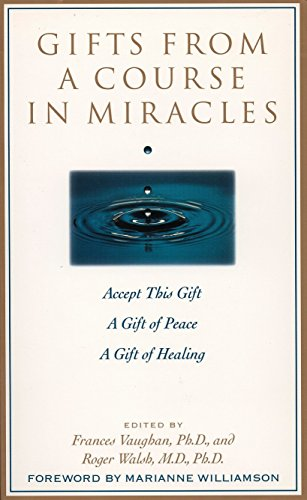 9780874778038: Gifts from a Course in Miracles: Accept This Gift, A Gift of Peace, A Gift of Healing