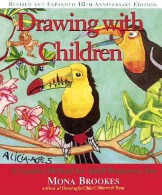 9780874778328: Drawing With Children: A Creative Method for Adult Beginners, Too