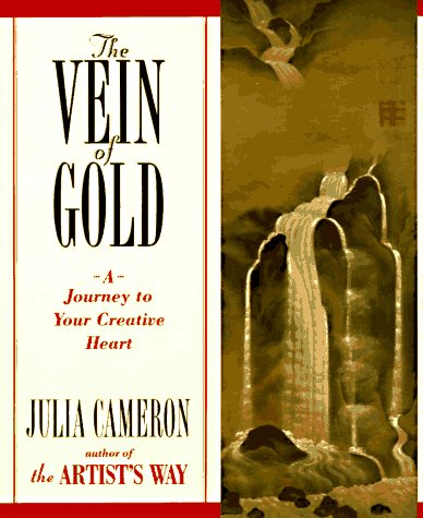 9780874778366: The Vein of Gold: A Journey to Your Creative Heart