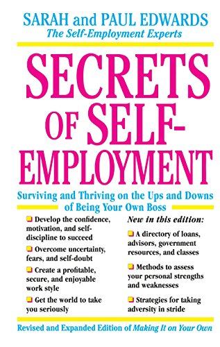 9780874778373: Secrets of Self-Employment: Surviving and Thriving on the Ups and Downs of Being Your Own Boss