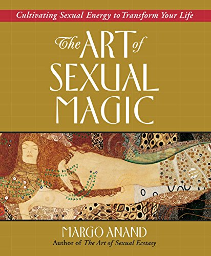 9780874778403: The Art of Sexual Magic: Cultivating Sexual Energy to Transform Your Life