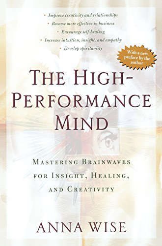 9780874778502: The High-Performance Mind: Mastering Brainwaves for Insight, Healing, and Creativity