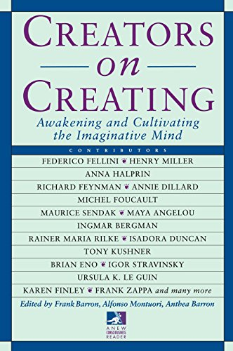 9780874778540: Creators on Creating: Awakening and Cultivating the Imaginative Mind (New Consciousness Reader)