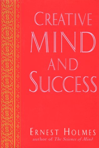 9780874778663: Creative Mind and Success (The New Thought Library Series)