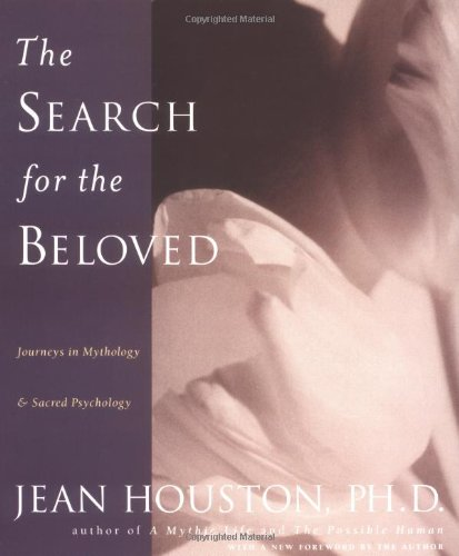 9780874778717: The Search for the Beloved: Journeys in Mythology and Sacred Psychology