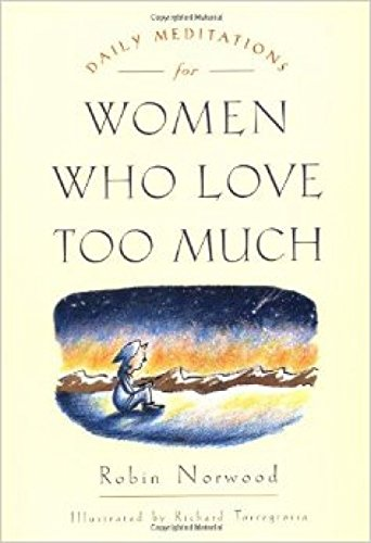 9780874778762: Daily meditations for women who love too much