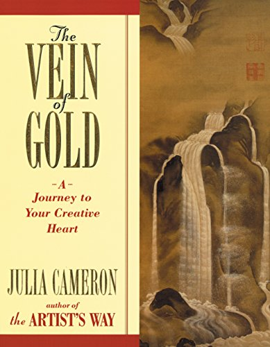 The Vein of Gold: A Journey to Your Creative Heart (0874778794) by Julia Cameron