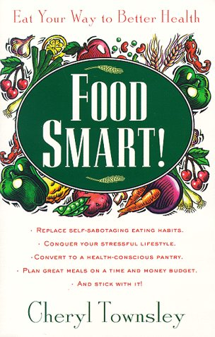 9780874779103: Food Smart