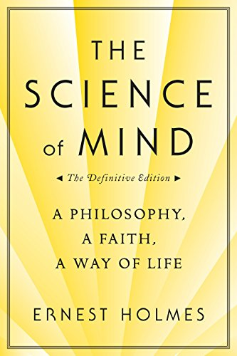 9780874779219: The Science of Mind: A Philosophy, A Faith, A Way of Life