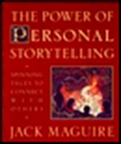 9780874779301: The Power of Personal Storytelling: Spinning Tales to Connect with Others