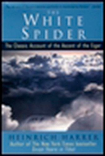 9780874779400: The White Spider: The Classic Account of the Ascent of the Eiger