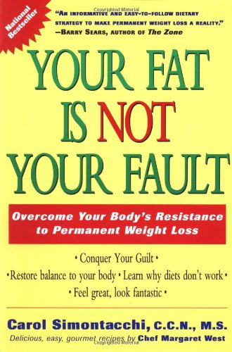 9780874779448: Your Fat Is Not Your Fault