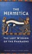 9780874779509: Hermetica Lost Wisdom of Pharaohs