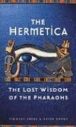 9780874779509: Hermetica Lost Wisdom of Pharaohs
