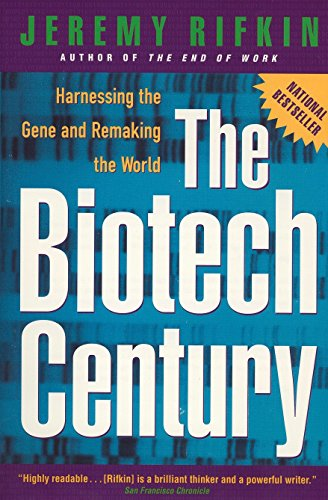 9780874779530: The Biotech Century: Harnessing the Gene and Remaking the World